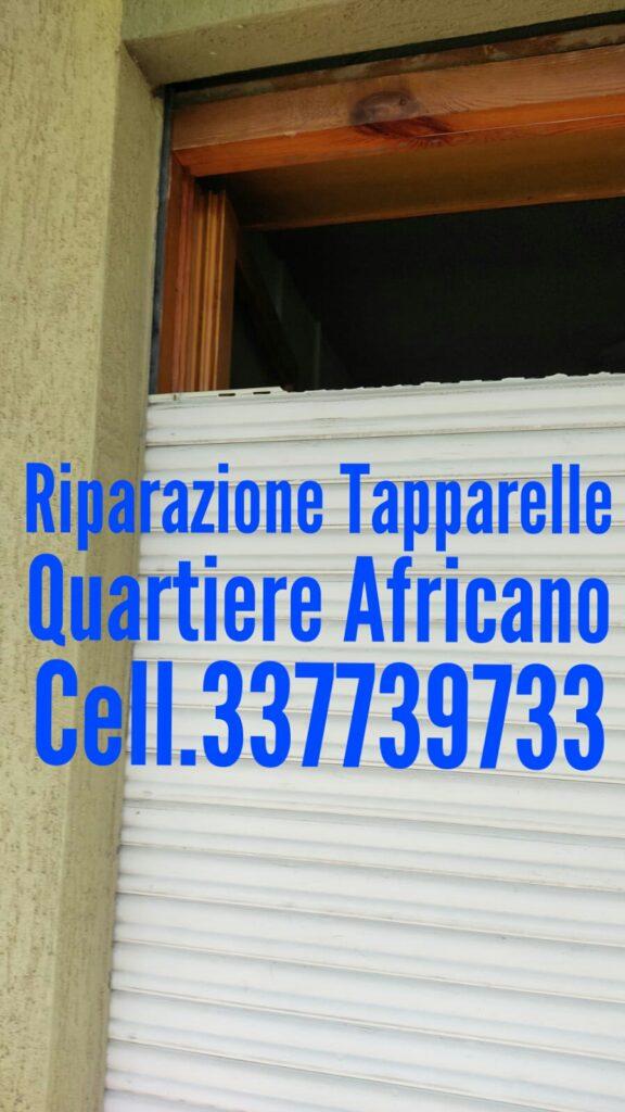 Riparazione Tapparelle Serrande Avvolgibili Elettriche  Quartiere Africano cell.337739733 Dario
