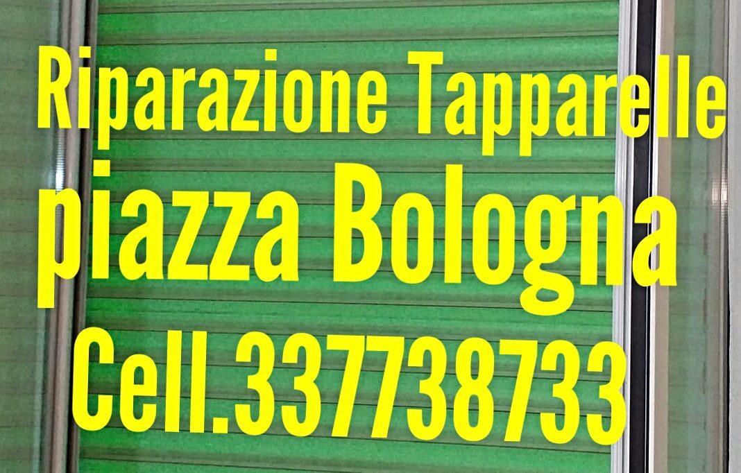 riparazione tapparelle piazza Bologna cell.337739733 Dario