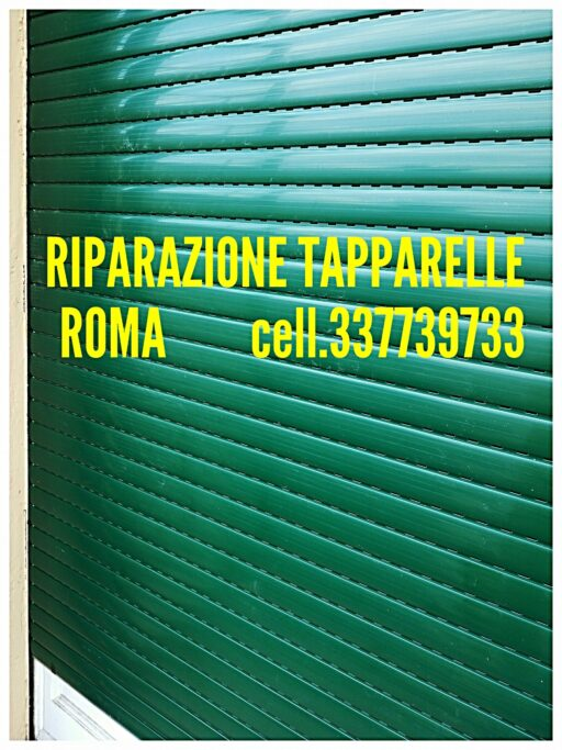 Riparazione Tapparelle Serrande Avvolgibili Elettriche a Roma cell.337739733